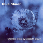 Cover for Blue Minor - Chamber Music by Elizabeth Brown