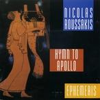 Cover for Nicolas Roussakis: Hymn to Apollo; Ephemeris