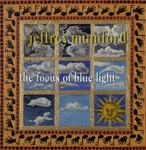 Cover for Jeffrey Mumford: The Focus of Blue Light
