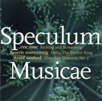Cover for Speculum Musicae: Music of Sanford, Rosenzweig, Moe