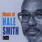 Cover for Music of Hale Smith