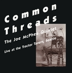 Cover for Joe McPhee Quintet - Common Threads